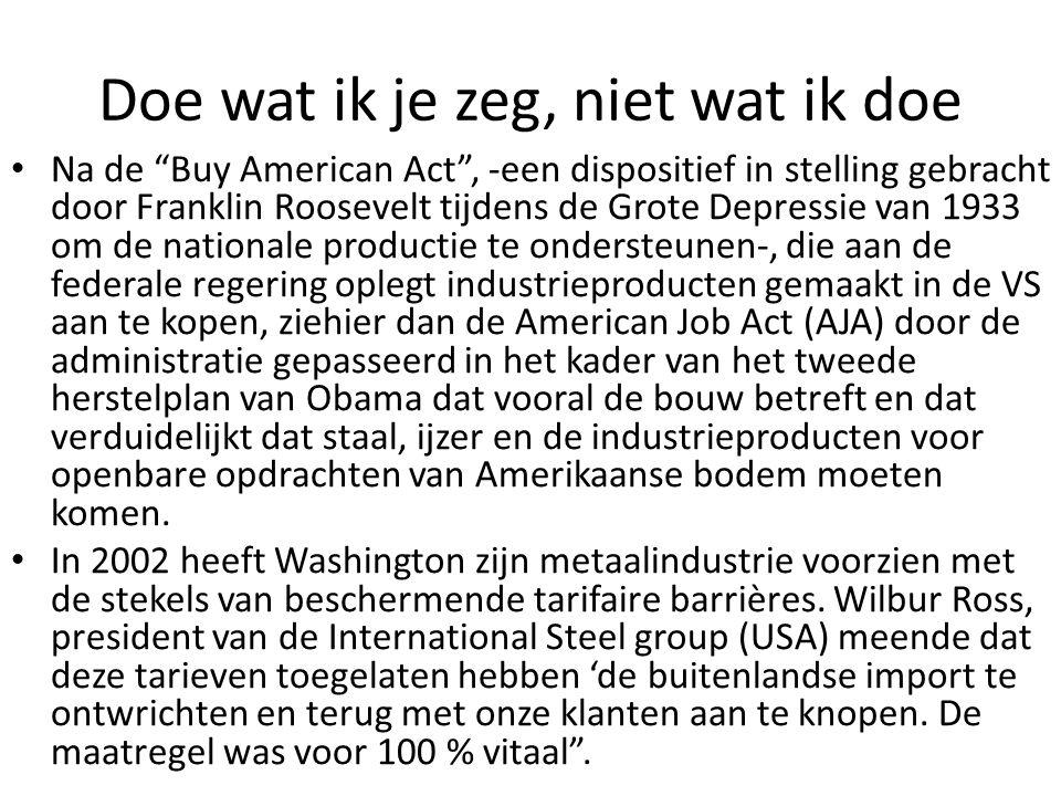 """Doe wat ik je zeg, niet wat ik doe Na de """"Buy American Act"""", -een dispositief in stelling gebracht door Franklin Roosevelt tijdens de Grote Depressie"""