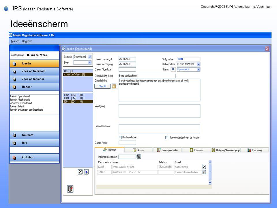 IRS (Ideeën Registratie Software) Ideeënscherm Copyright © 2009 SWH Automatisering, Veeningen