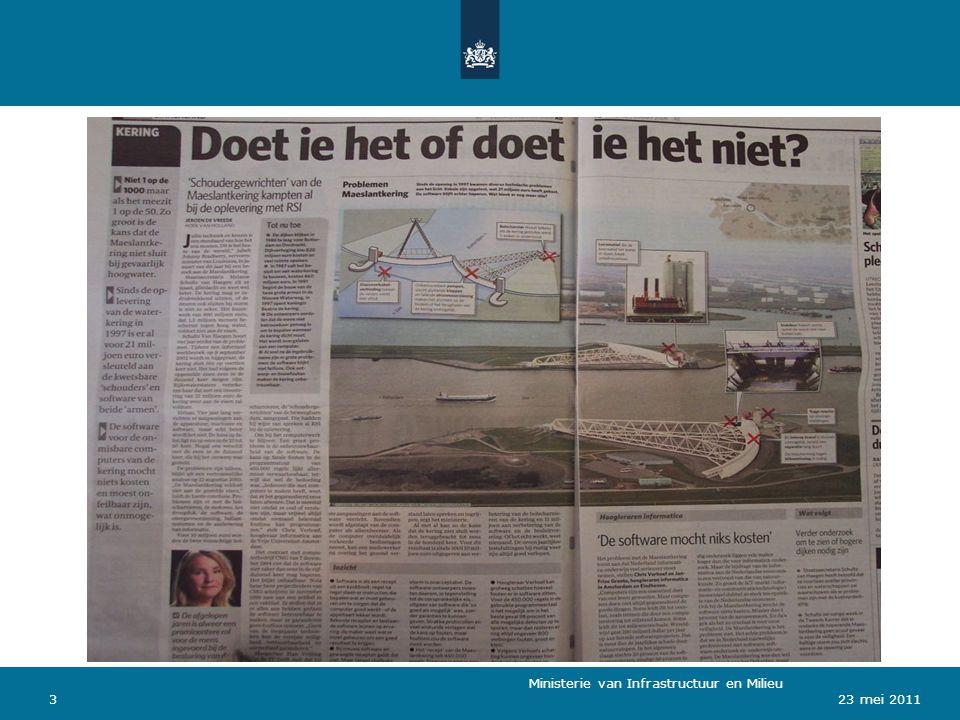 Ministerie van Verkeer en Waterstaat 323 mei 2011 Ministerie van Infrastructuur en Milieu
