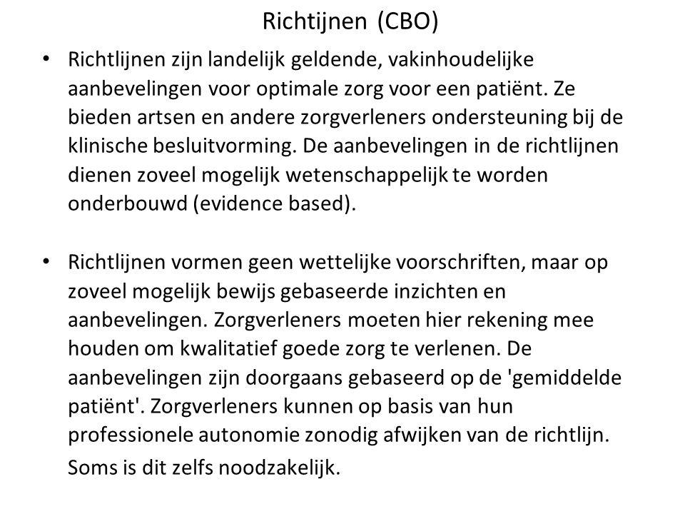 Richtlijnen zijn landelijk geldende, vakinhoudelijke aanbevelingen voor optimale zorg voor een patiënt. Ze bieden artsen en andere zorgverleners onder