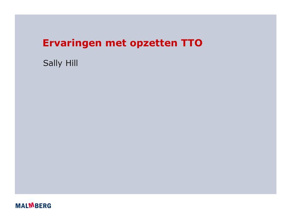 Ervaringen met opzetten TTO Sally Hill