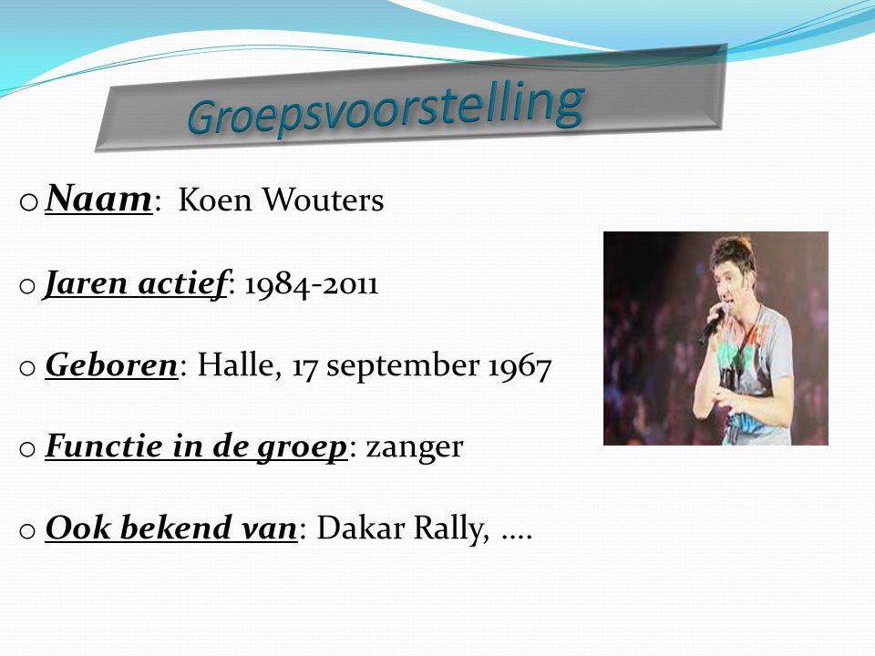 o Naam : Kris Wouters o Jaren actief: 1984-2011 o Geboren: Halle, 21 december 1964 o Functie in de groep: gitarist, zanger, schrijver o Ook bekend van: Make a wish (peter sinds 2005)