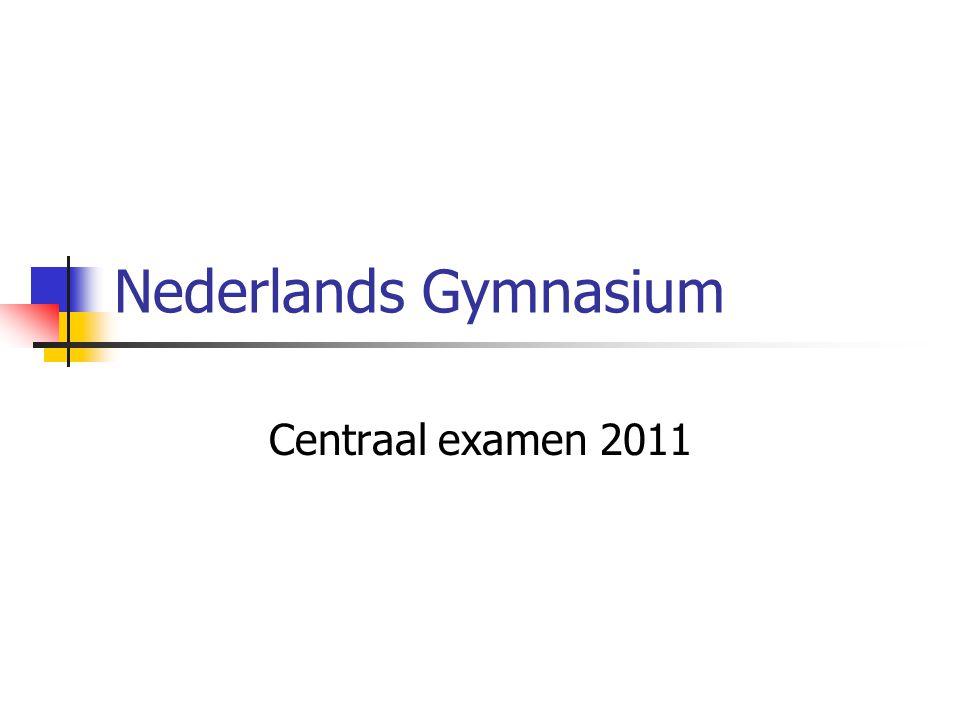 Nederlands Gymnasium Centraal examen 2011