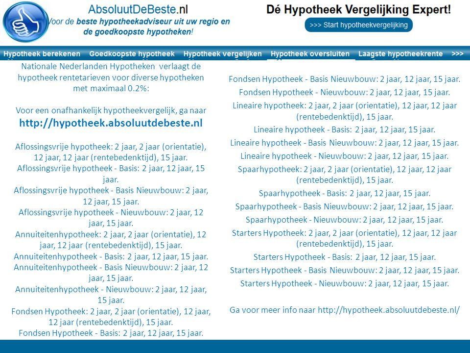 Nationale Nederlanden Hypotheken verlaagt de hypotheek rentetarieven voor diverse hypotheken met maximaal 0.2%: Voor een onafhankelijk hypotheekvergel