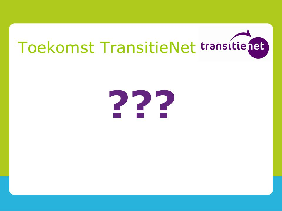Toekomst TransitieNet