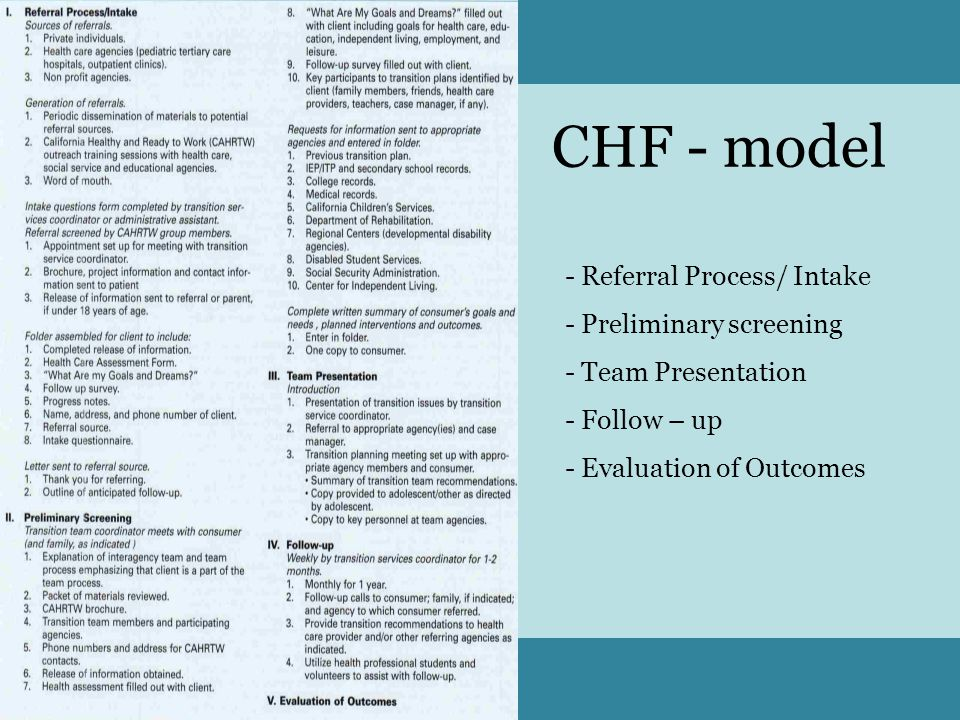 CHF - model - Referral Process/ Intake - Preliminary screening - Team Presentation - Follow – up - Evaluation of Outcomes
