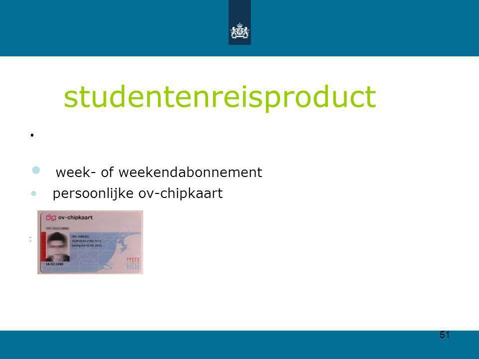 51 studentenreisproduct week- of weekendabonnement persoonlijke ov-chipkaart