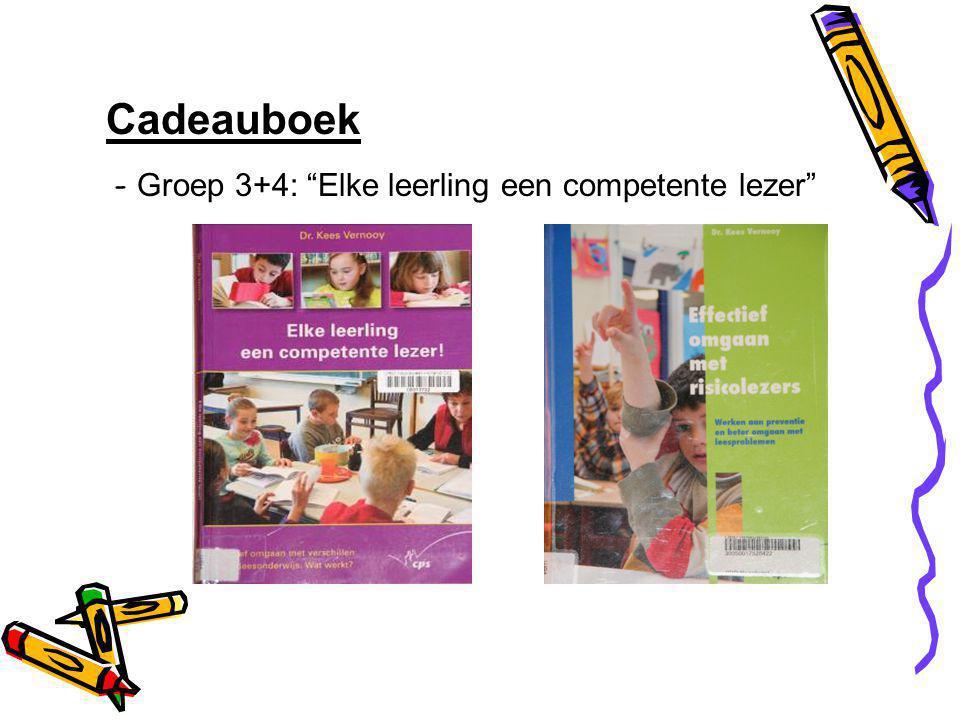 Cadeauboek - Groep 3+4: Elke leerling een competente lezer