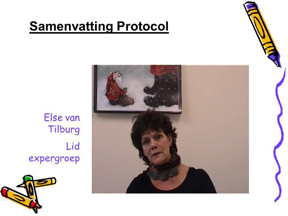 Samenvatting Protocol Else van Tilburg Lid expergroep
