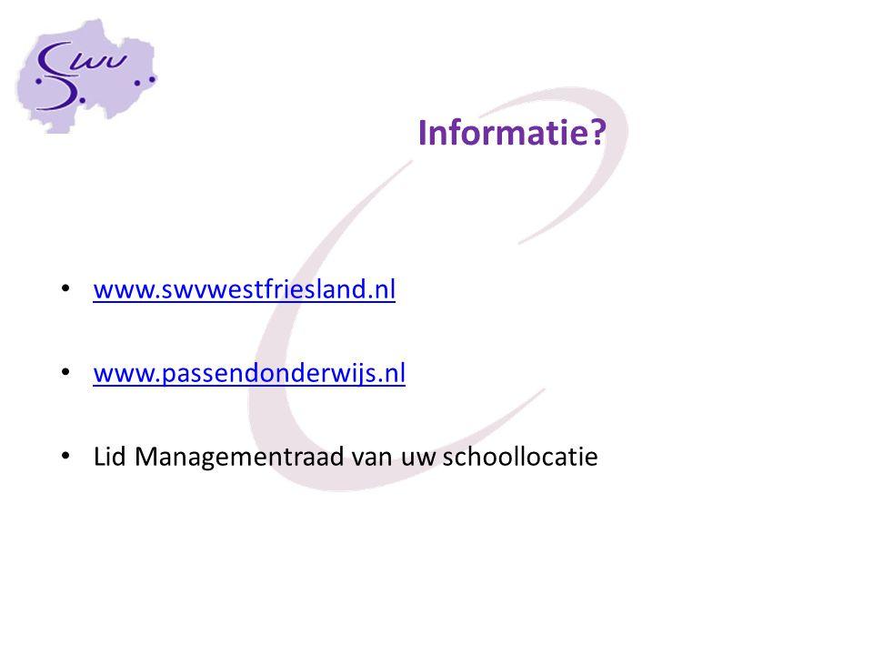 Informatie www.swvwestfriesland.nl www.passendonderwijs.nl Lid Managementraad van uw schoollocatie