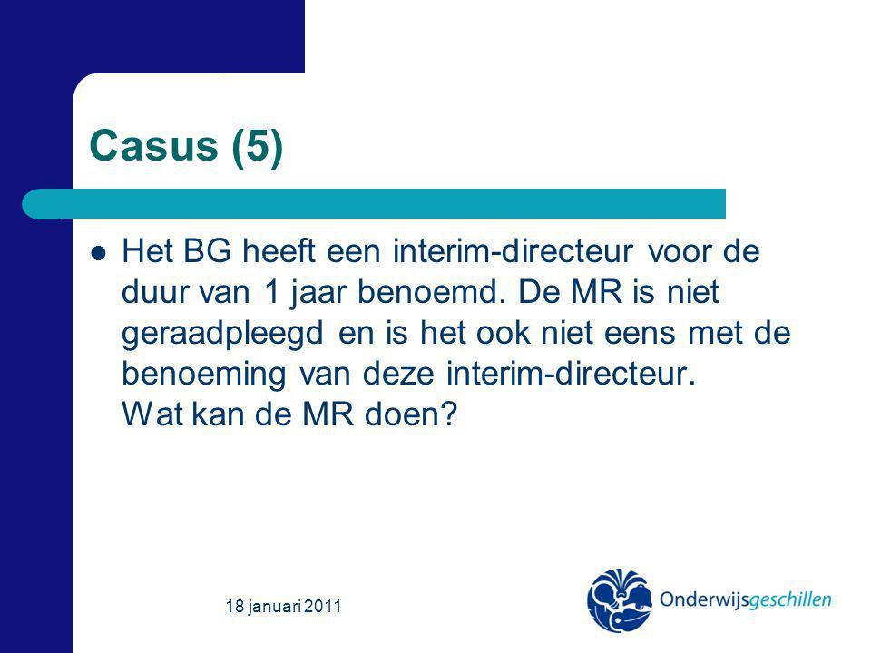 Casus (5) Het BG heeft een interim-directeur voor de duur van 1 jaar benoemd.