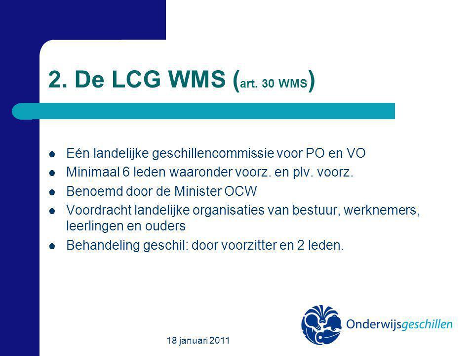 18 januari 2011 2. De LCG WMS ( art.