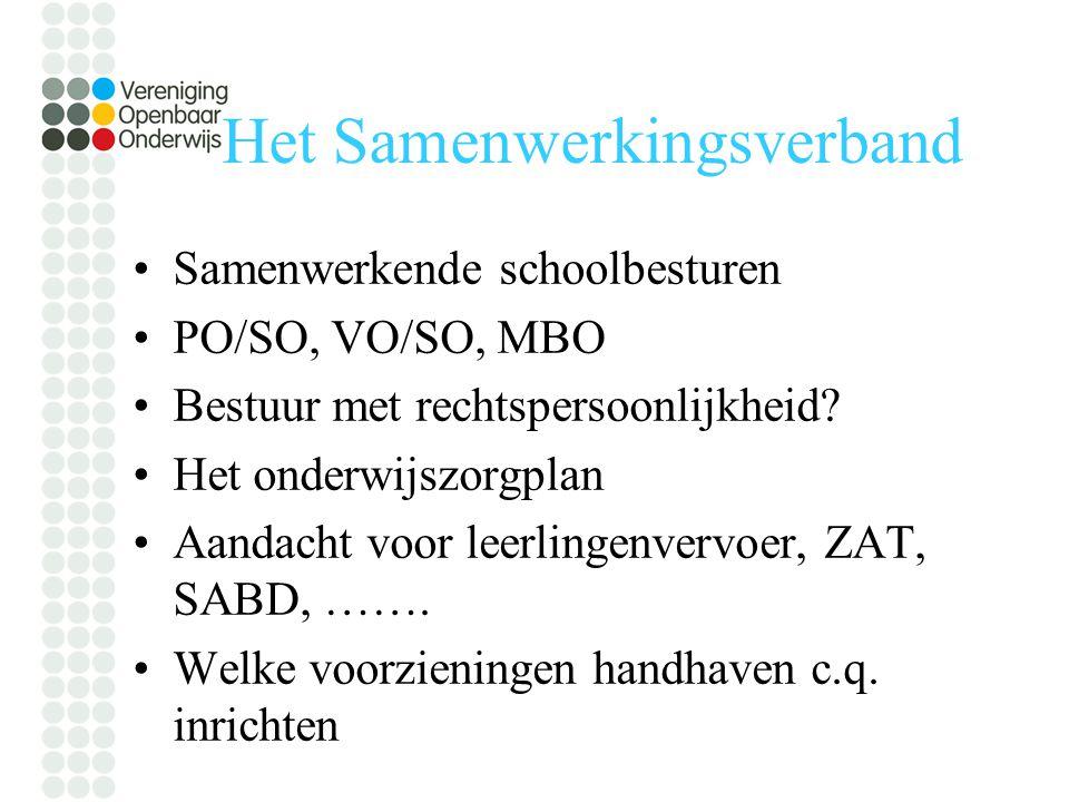 Het Samenwerkingsverband Samenwerkende schoolbesturen PO/SO, VO/SO, MBO Bestuur met rechtspersoonlijkheid.