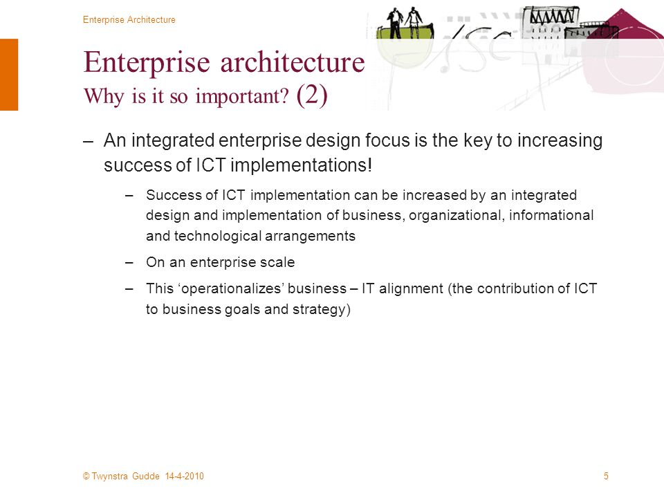 © Twynstra Gudde 14-4-2010 Enterprise Architecture 16 Some quotes...
