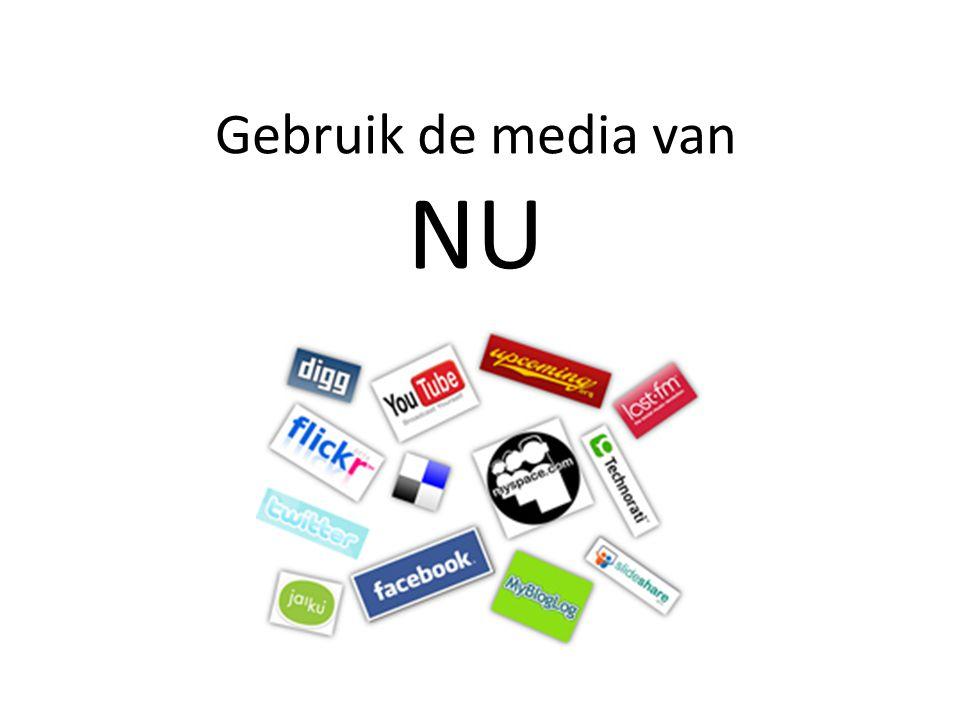 Gebruik de media van NU