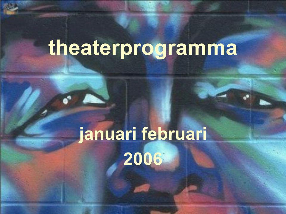 theaterprogramma januari februari 2006