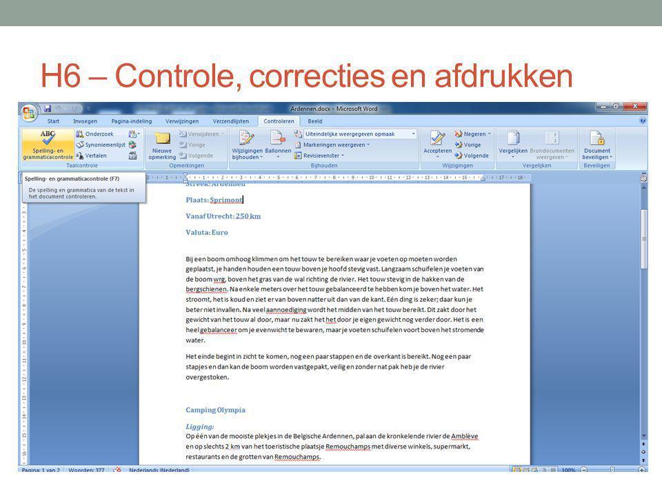 H6 – Controle, correcties en afdrukken