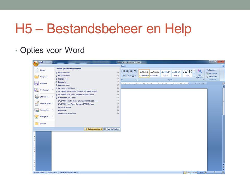 H5 – Bestandsbeheer en Help Opties voor Word