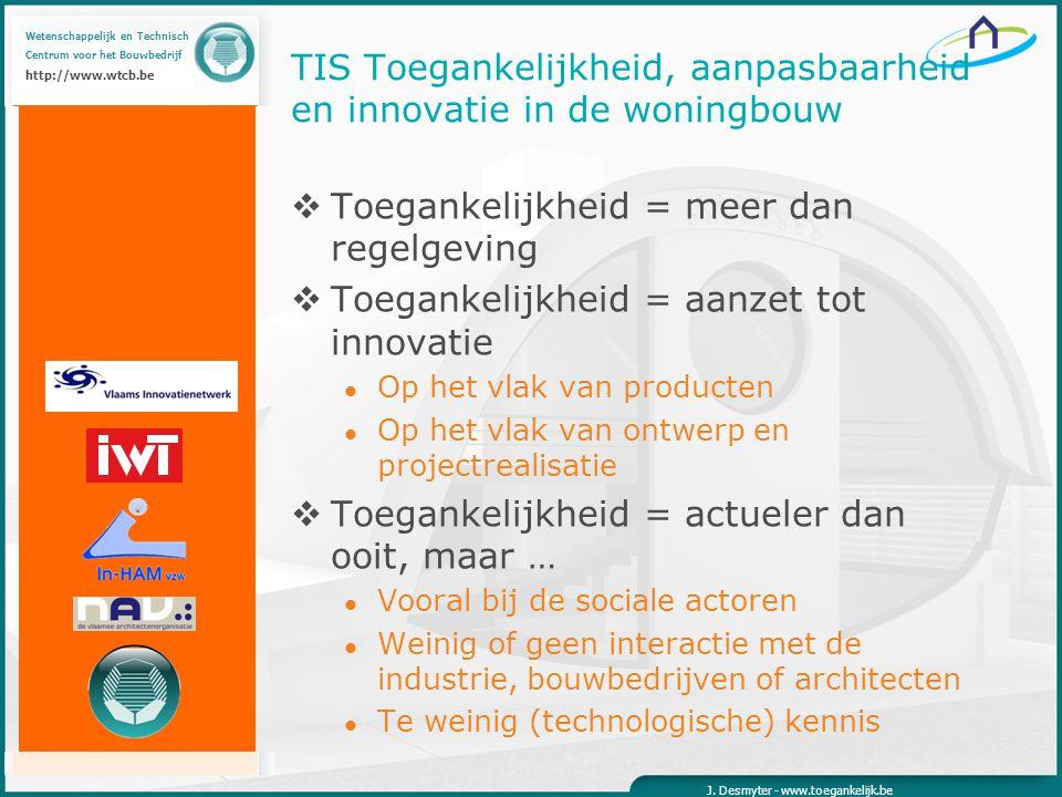 Wetenschappelijk en Technisch Centrum voor het Bouwbedrijf http://www.wtcb.be J.