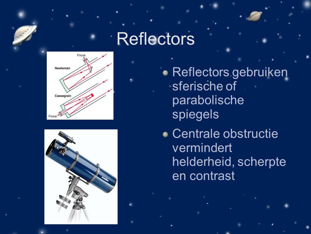 Reflectors Reflectors gebruiken sferische of parabolische spiegels Centrale obstructie vermindert helderheid, scherpte en contrast