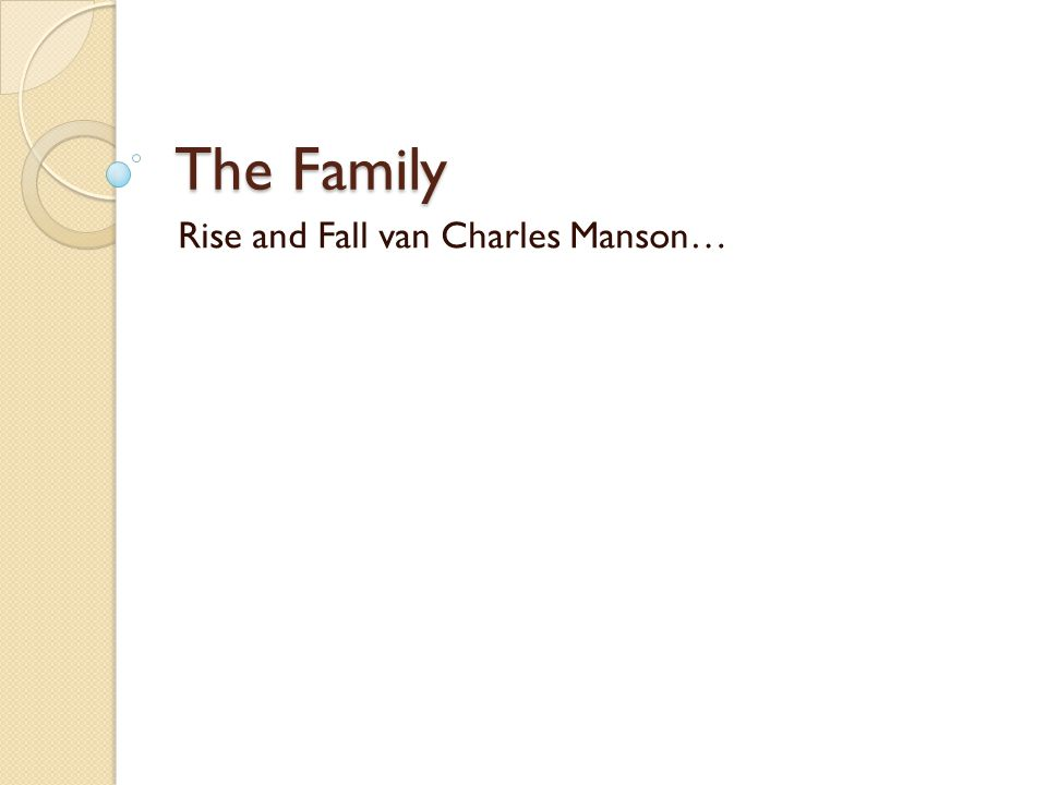 The Family Rise and Fall van Charles Manson…