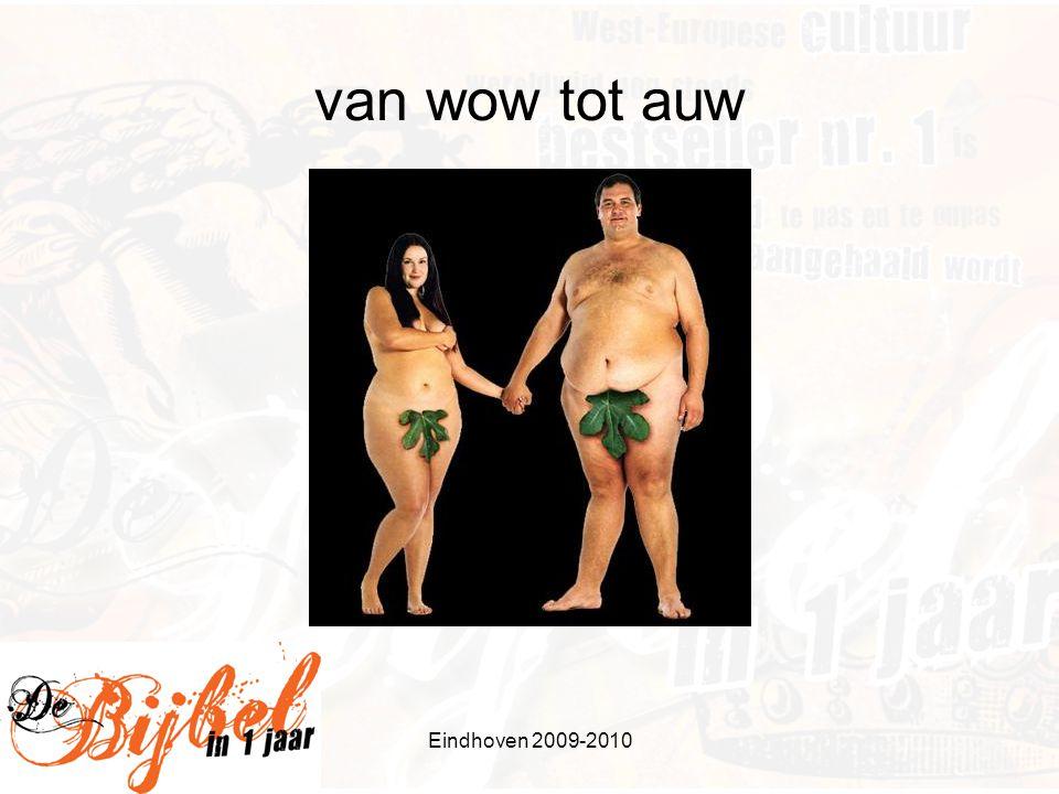 Eindhoven 2009-2010 van wow tot auw