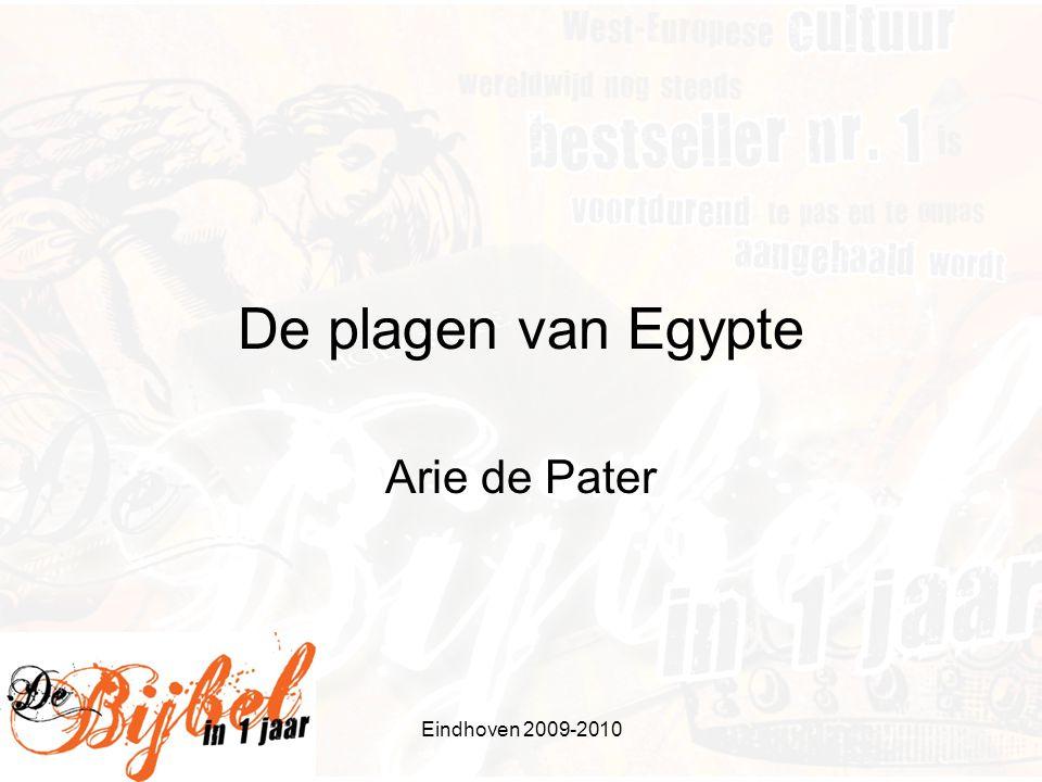 Eindhoven 2009-2010 De plagen van Egypte Arie de Pater