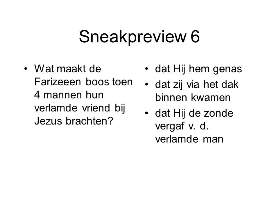 Sneakpreview 7 Om zijn 12 leerlingen goed te kunnen kiezen.
