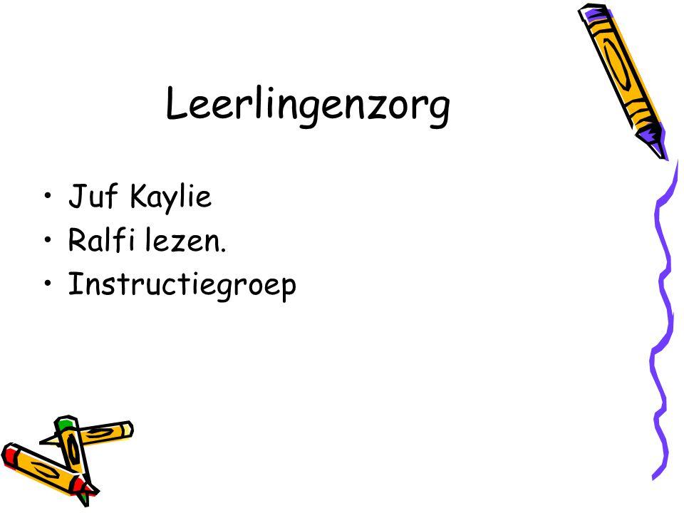 Leerlingenzorg Juf Kaylie Ralfi lezen. Instructiegroep