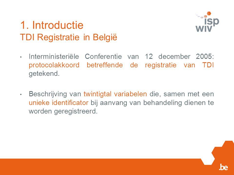 Interministeriële Conferentie van 12 december 2005: protocolakkoord betreffende de registratie van TDI getekend. Beschrijving van twintigtal variabele