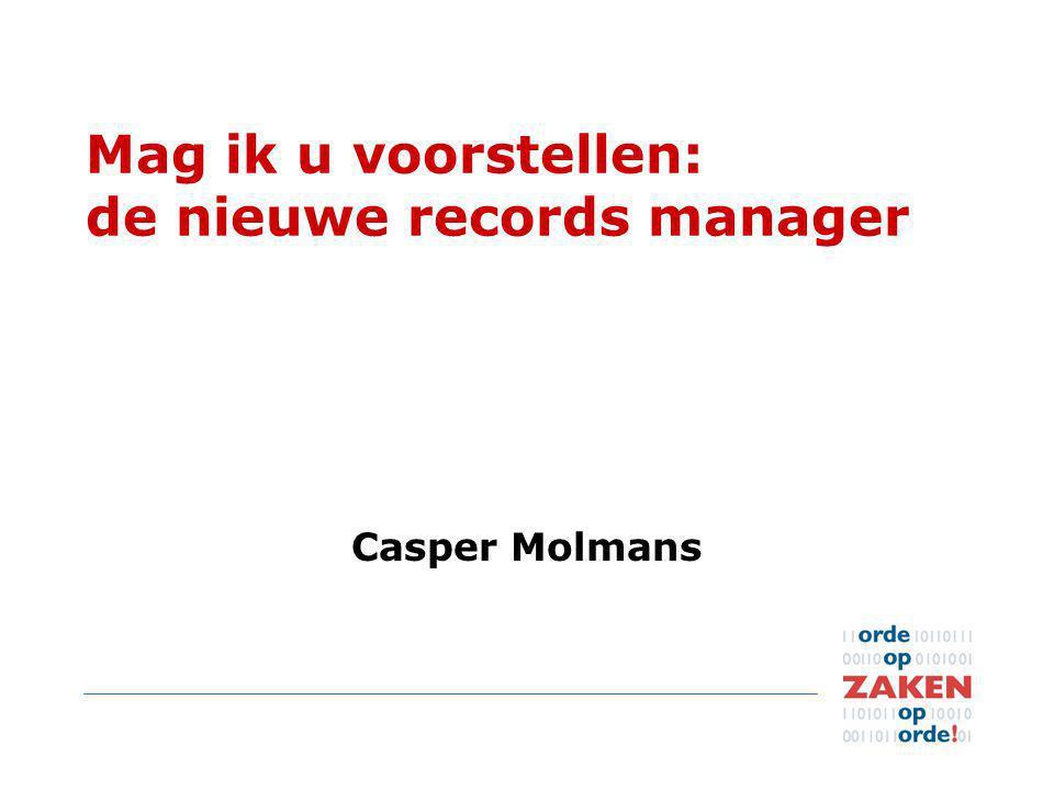 Mag ik u voorstellen: de nieuwe records manager Casper Molmans