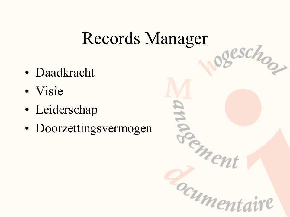 Records Manager Daadkracht Visie Leiderschap Doorzettingsvermogen