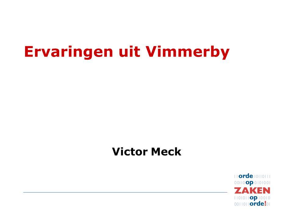 Ervaringen uit Vimmerby Victor Meck