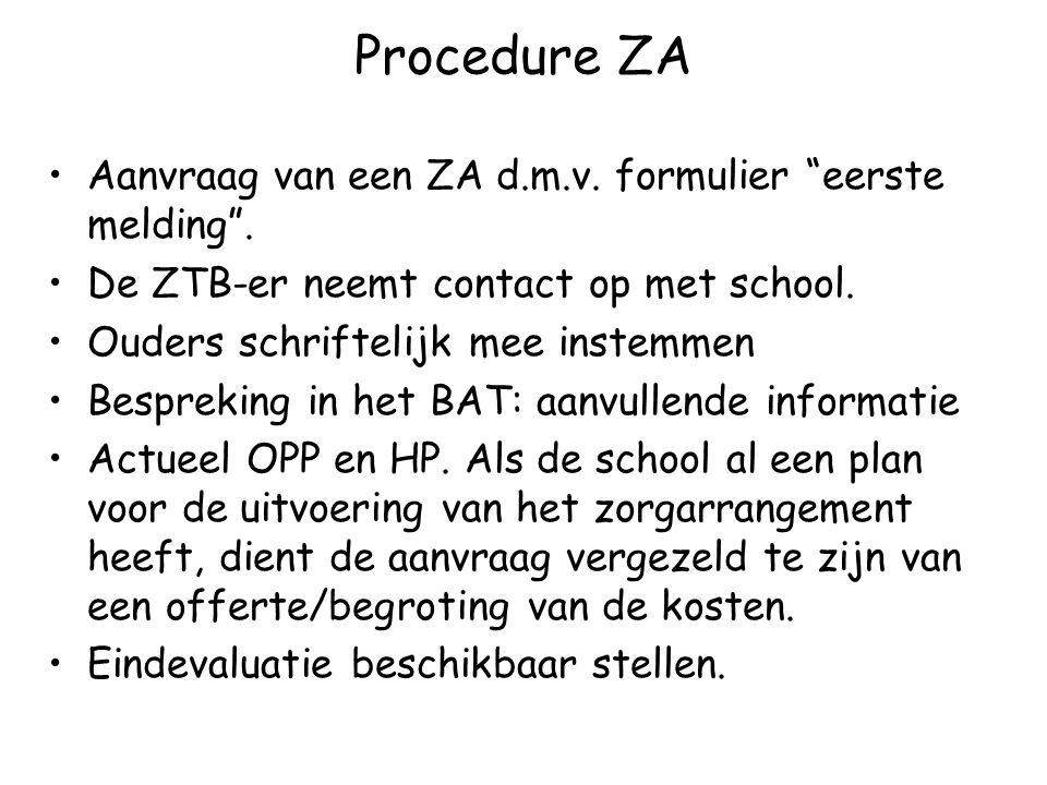 Procedure ZA Aanvraag van een ZA d.m.v. formulier eerste melding .