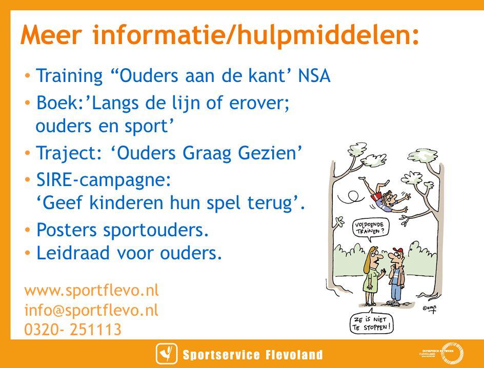 """Training """"Ouders aan de kant' NSA Boek:'Langs de lijn of erover; ouders en sport' Traject: 'Ouders Graag Gezien' SIRE-campagne: 'Geef kinderen hun spe"""