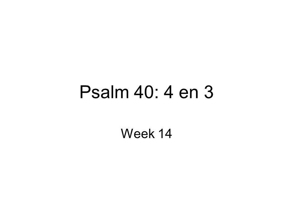 Psalm 40:4 ob Brandofferen, noch offer voor de schuld, Voldeden aan Uw eis, noch eer.