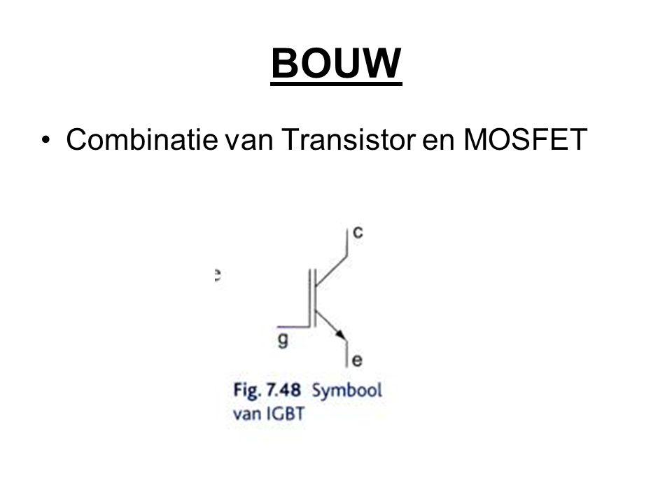 BOUW Combinatie van Transistor en MOSFET