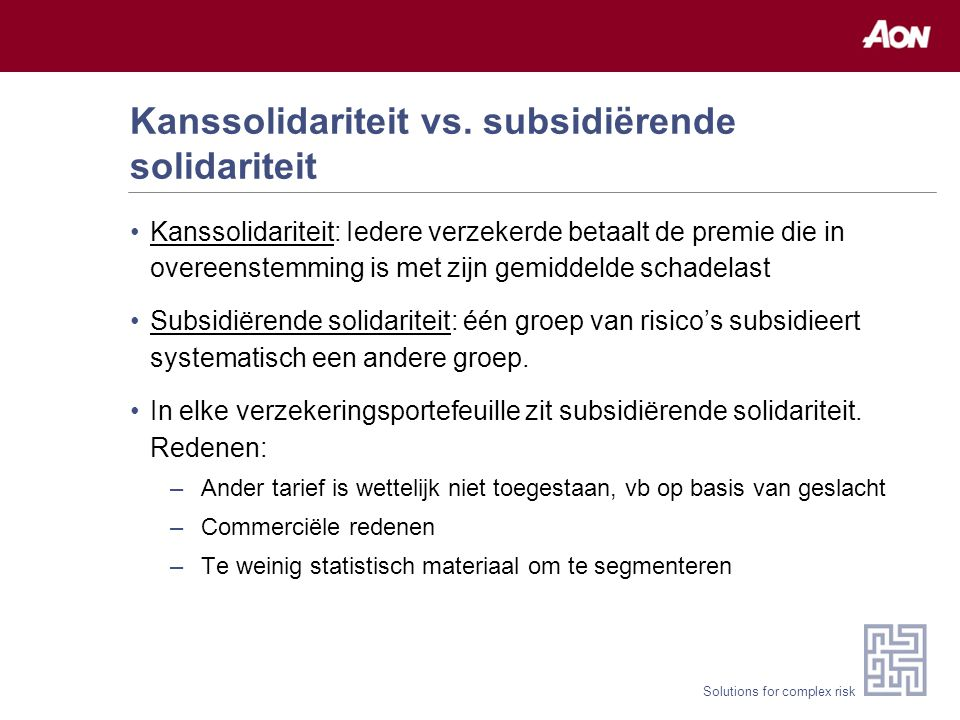 Solutions for complex risk Kanssolidariteit vs.