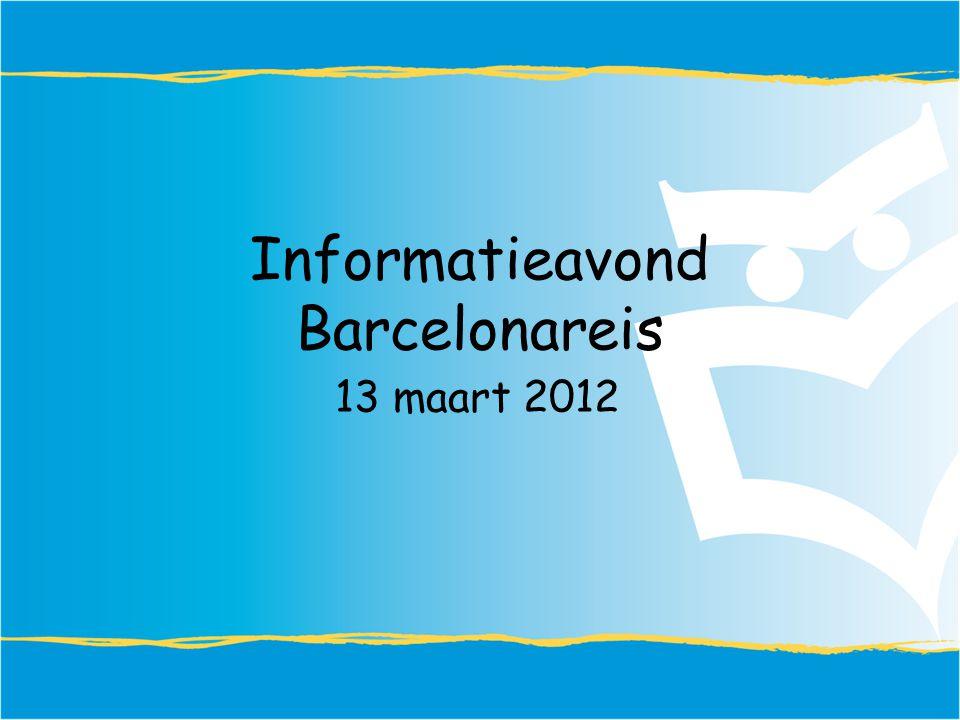 Informatieavond Barcelonareis 13 maart 2012