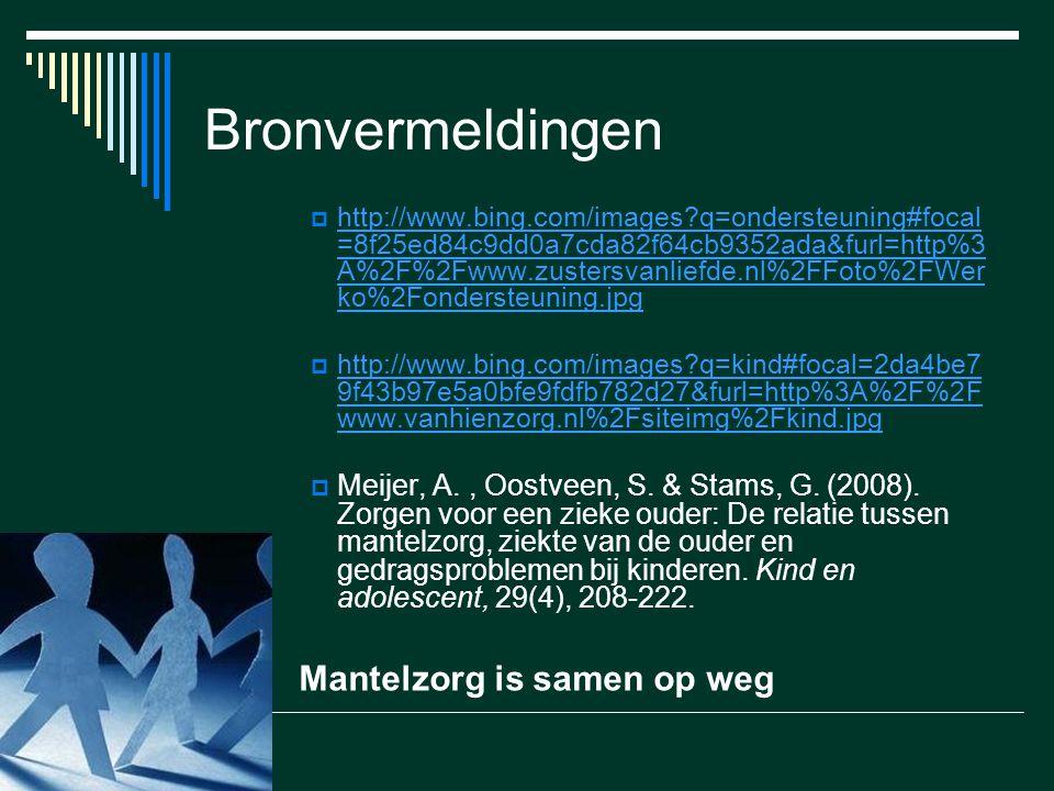 Bronvermeldingen  http://www.bing.com/images?q=ondersteuning#focal =8f25ed84c9dd0a7cda82f64cb9352ada&furl=http%3 A%2F%2Fwww.zustersvanliefde.nl%2FFot