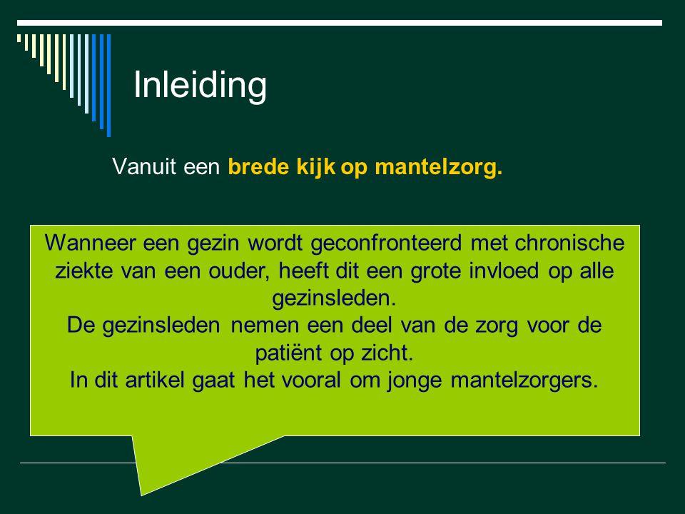 Inleiding Vanuit een brede kijk op mantelzorg.