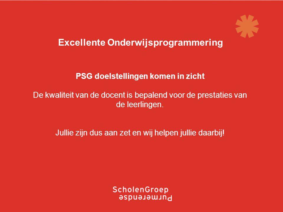 Presentatie HPS 20 april 2011 PSG doelstellingen komen in zicht De kwaliteit van de docent is bepalend voor de prestaties van de leerlingen.