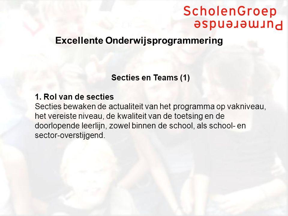 Excellente Onderwijsprogrammering Secties en Teams (1) 1.