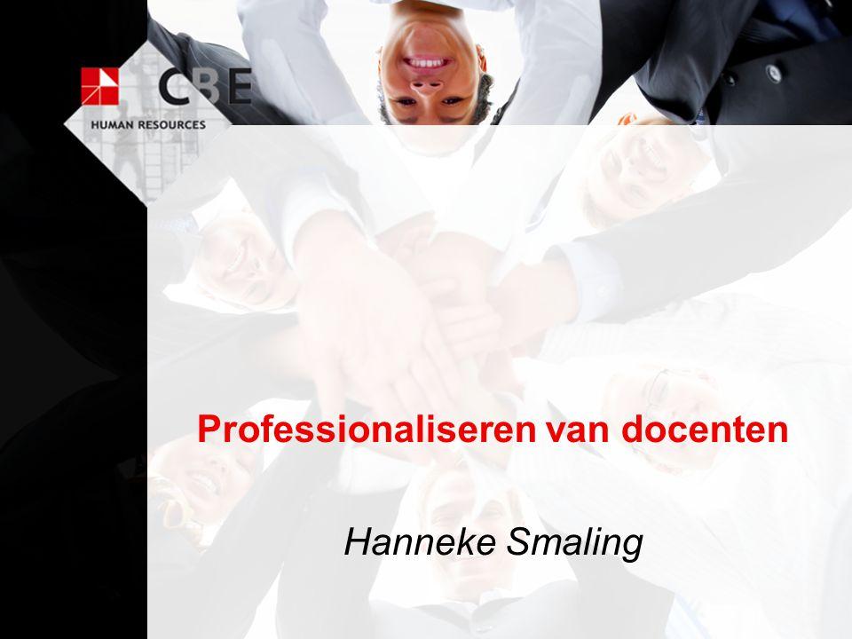Professionaliseren van docenten Hanneke Smaling