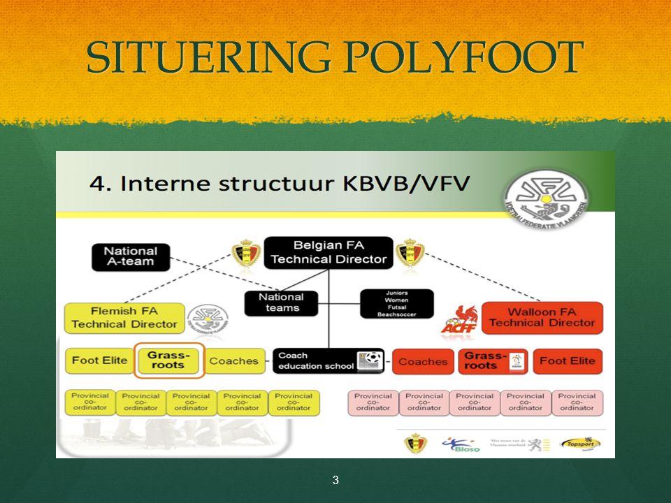 ERKENNING KBVB-VFV POLYFOOT gaat voor een DRIE-STERREN STATUS .