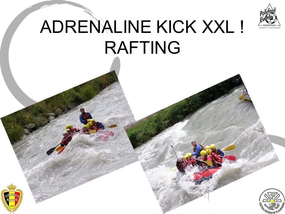 ADRENALINE KICK XXL ! RAFTING