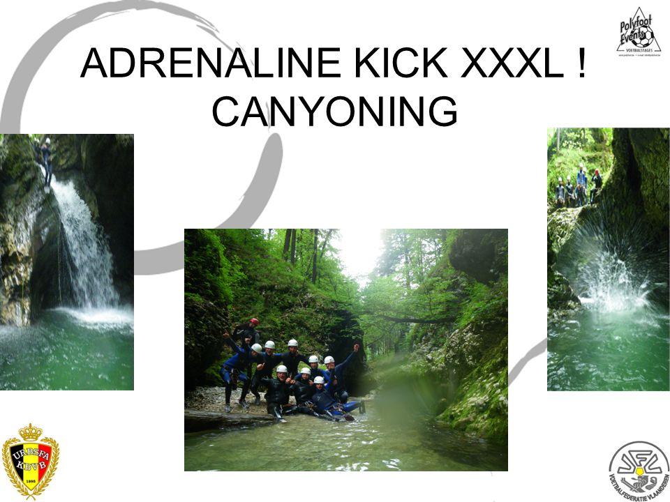 ADRENALINE KICK XXXL ! CANYONING