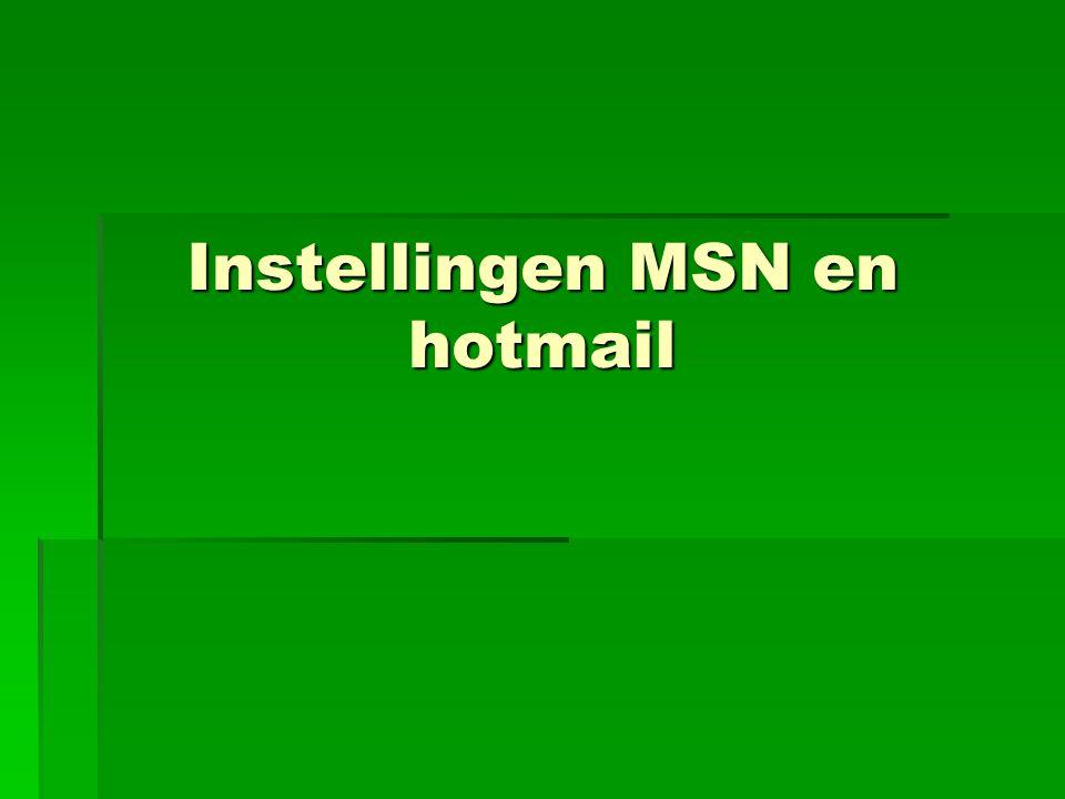 Instellingen MSN en hotmail