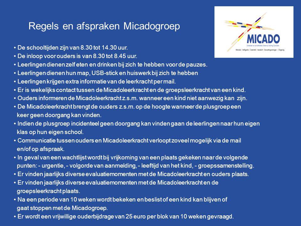 Regels en afspraken Micadogroep De schooltijden zijn van 8.30 tot 14.30 uur. De inloop voor ouders is van 8.30 tot 8.45 uur. Leerlingen dienen zelf et