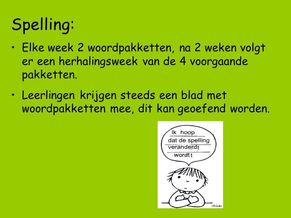 Spelling: Elke week 2 woordpakketten, na 2 weken volgt er een herhalingsweek van de 4 voorgaande pakketten. Leerlingen krijgen steeds een blad met woo